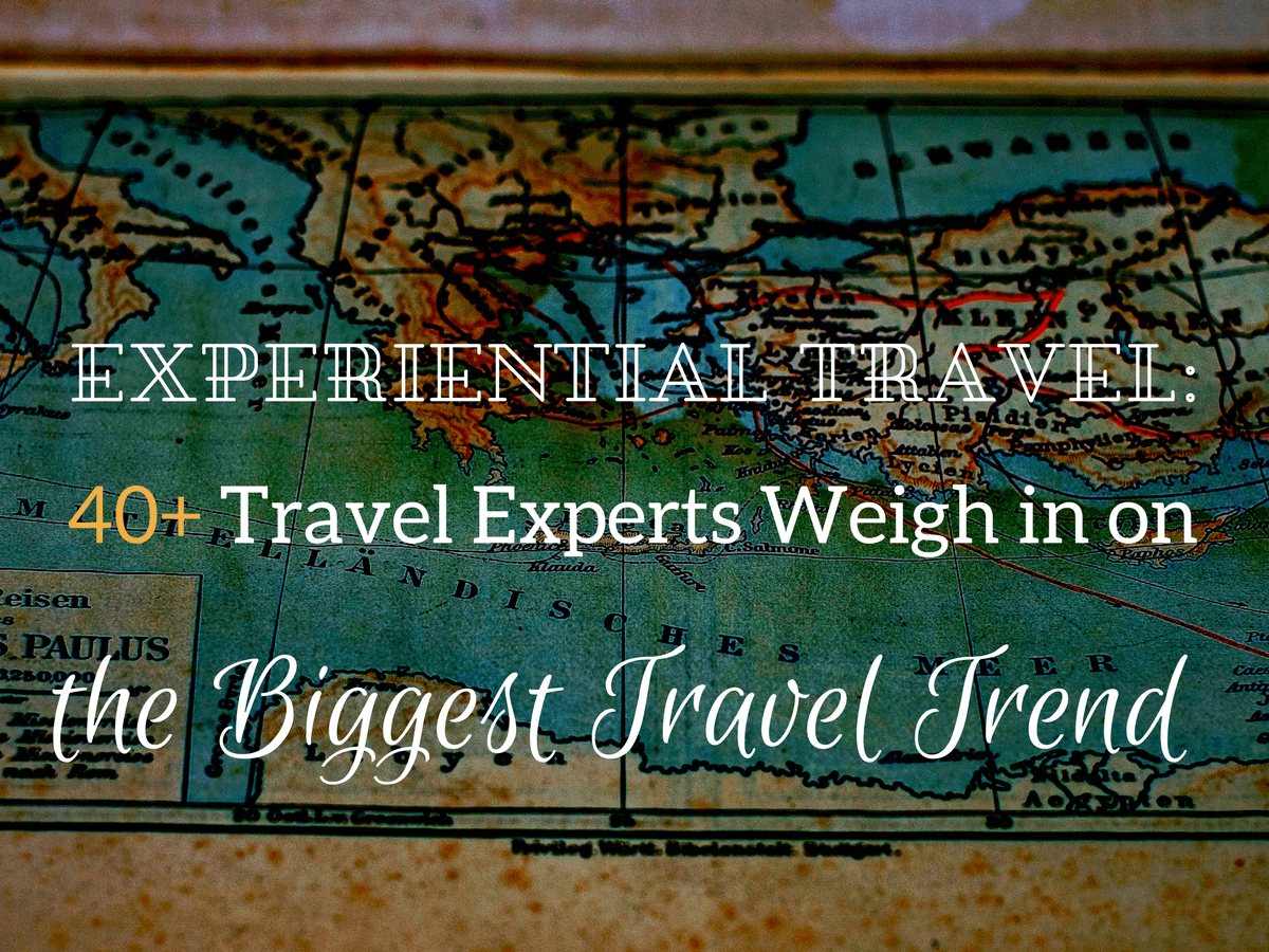 Expert Roundup - Experiential Travel